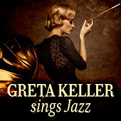 Play & Download Greta Keller Sings Jazz by Greta Keller | Napster