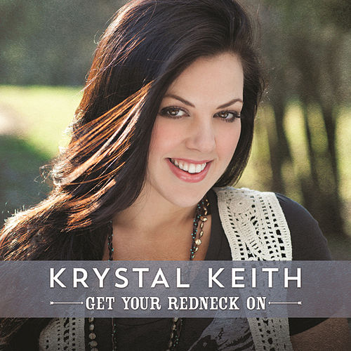 Get Your Redneck On by Krystal Keith