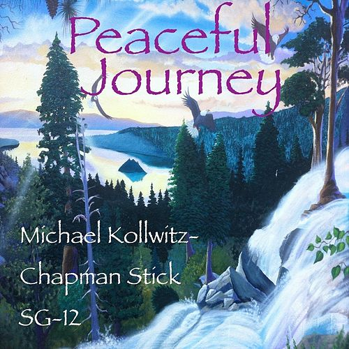 Play & Download Peaceful Journey by Michael Kollwitz | Napster