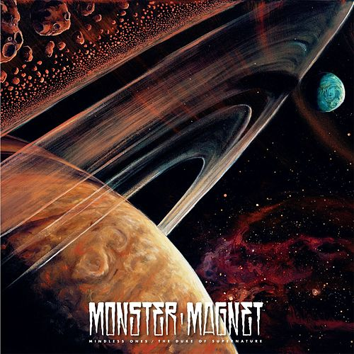 Mindless Ones / The Duke Of Supernature by Monster Magnet