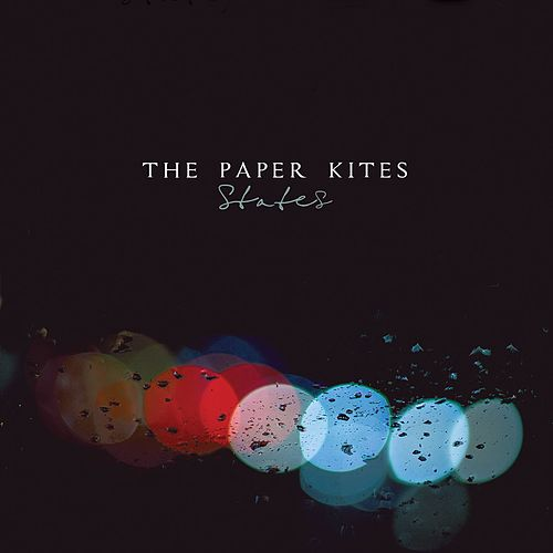 States by The Paper Kites