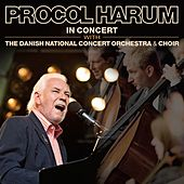 In Concert with The Danish National Concert Orchestra and Choir von Procol Harum