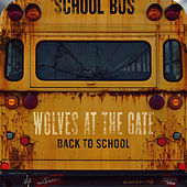 Play & Download Back to School by Wolves At The Gate | Napster