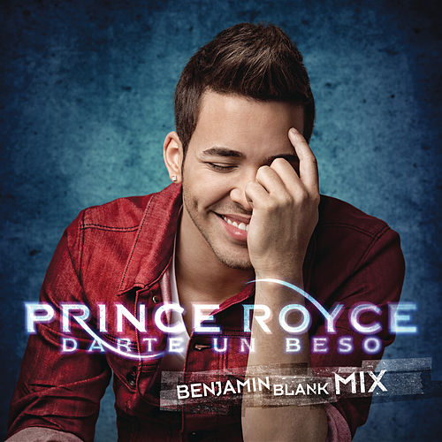 Play & Download Darte un Beso by Prince Royce | Napster