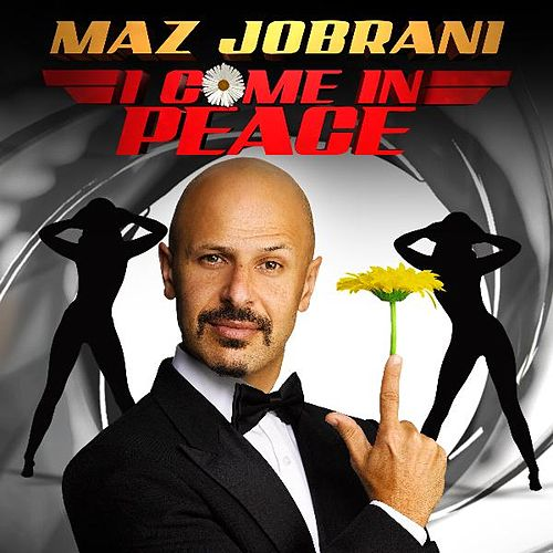 Play & Download I Come in Peace by Maz Jobrani | Napster