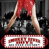 All Pure Country by Smokey River Boys