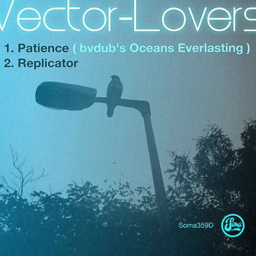 Play & Download Patience by Vector Lovers | Napster