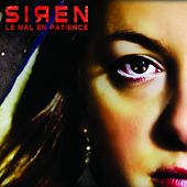 Play & Download Le mal en patience by Siren | Napster