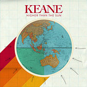 Play & Download Higher Than The Sun by Keane | Napster