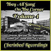 They All Sang on the Corner, Vol. 4 by Various Artists