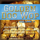 Golden Doo Wop, Vol. 7 by Various Artists