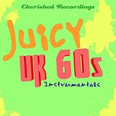 Play & Download Juicy UK 60's Instrumentals by Various Artists | Napster