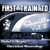 First Train to Skaville, Vol. 2 by Various Artists