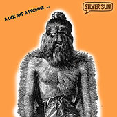 Play & Download A Lick and a Promise by Silver Sun | Napster