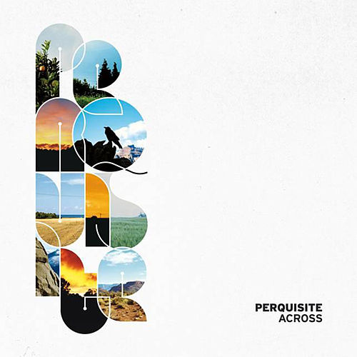 Play & Download Across by Perquisite | Napster