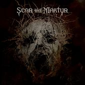 Scar The Martyr (Deluxe) by Scar The Martyr