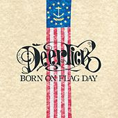 Play & Download Born On Flag Day by Deer Tick | Napster