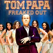 Freaked Out by Tom Papa