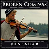 Play & Download Broken Compass by John Sinclair | Napster