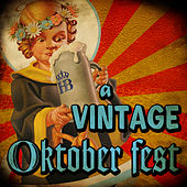 Play & Download Vintage Oktoberfest by Munich Meistersingers | Napster