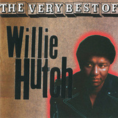 The Very Best of Willie Hutch by Willie Hutch