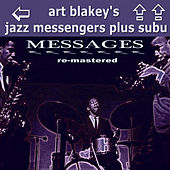 Messages Re-Mastered by Art Blakey
