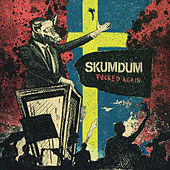 Play & Download Fucked Again by Skumdum | Napster