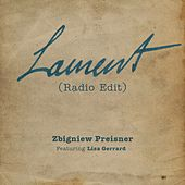 Lament (Radio Edit) by Zbigniew Preisner