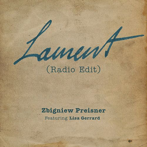 Play & Download Lament (Radio Edit) by Zbigniew Preisner | Napster