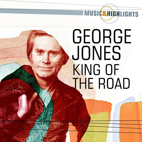 Play & Download Music & Highlights: King of the Road by George Jones | Napster