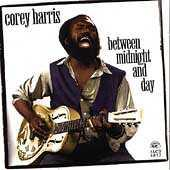 Play & Download Between Midnight And Day by Corey Harris | Napster