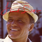 Play & Download Some Nice Things I've Missed by Frank Sinatra | Napster