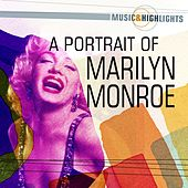 Play & Download Music & Highlights: A Portrait of Marilyn Monroe by Marilyn Monroe | Napster