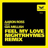 Play & Download Feel My Love by Aaron Ross | Napster