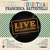 Christmas Live In Nashville by Francesca Battistelli
