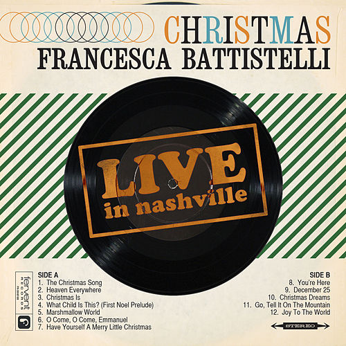 Play & Download Christmas Live In Nashville by Francesca Battistelli | Napster