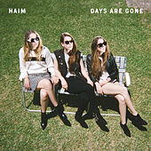 Play & Download Days Are Gone by Haim | Napster