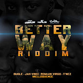Better Way Riddim by Various Artists