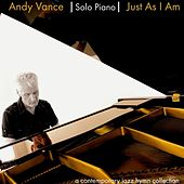 Play & Download Just as I Am by Andy Vance | Napster