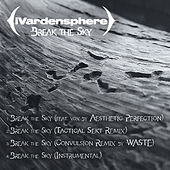 Play & Download Break the Sky by Ivardensphere | Napster