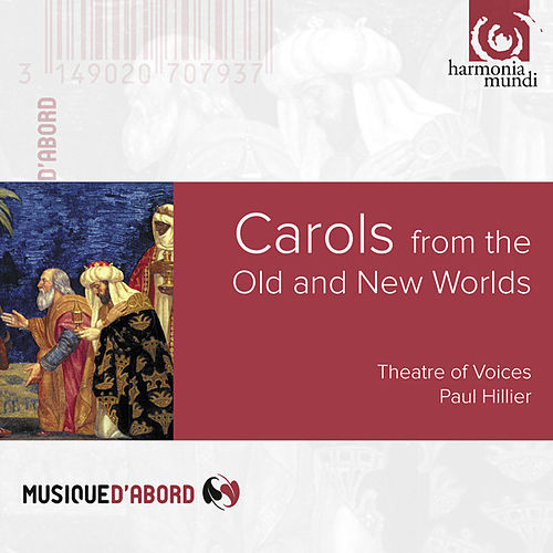 Carols From the Old & New Worlds by Various Artists