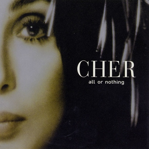 Play & Download All Or Nothing EP (Remixes) by Cher | Napster
