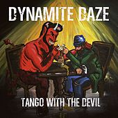 Tango With the Devil by The Dynamite Daze