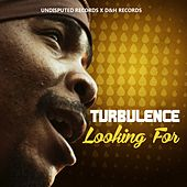 Play & Download Looking For by Turbulence | Napster