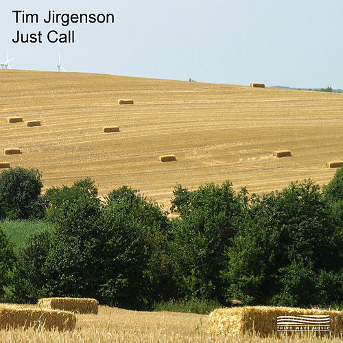 Just Call by Tim Jirgenson