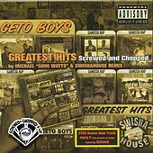 Play & Download Greatest Hits (Screwed) by Geto Boys | Napster