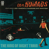 The King of the Night Train/Top Alcohol von The Nomads