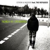 Play & Download Freiheit ist ein Paradies (feat. The Refugees) by Strom & Wasser | Napster