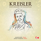 Play & Download Kreisler: Schön Rosmarin for Violin and Piano (Digitally Remastered) by Danica Moziova | Napster