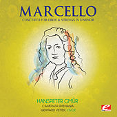 Play & Download Marcello: Concerto for Oboe and Strings in D Minor (Digitally Remastered) by Gerhard Vetter | Napster